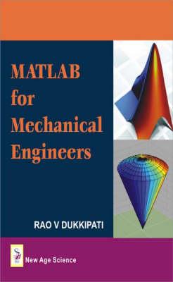 MATLAB for Mechanical Engineers (Hardback)