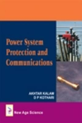 Power System Protection and Communication (Hardback)