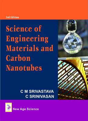 Science of Engineering Materials and Carbon Nanotubes (Hardback)