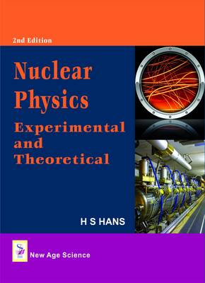 Nuclear Physics: Experimental and Theoretical (Hardback)
