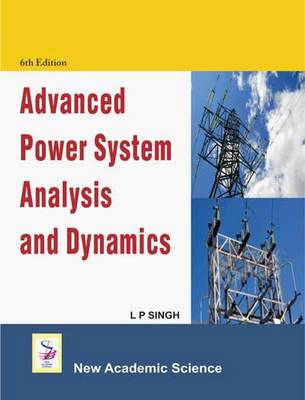 Advanced Power System Analysis and Design (Hardback)