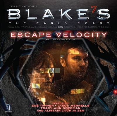 """Blake's 7"": Zen - Escape Velocity 1.6: The Early Years (CD-Audio)"