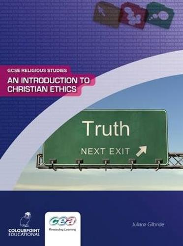 An Introduction to Christian Ethics - GCSE Religious Studies No. 5 (Paperback)