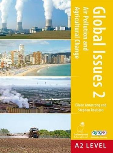 Air Pollution and Agricultural Change: for CCEA A2 Level - Global Issues No. 2 (Paperback)
