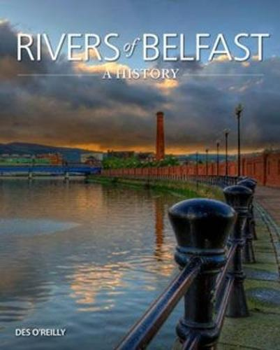 Rivers of Belfast - A History (Paperback)