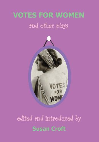 Votes for Women and Other Plays (Paperback)