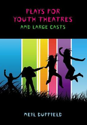 Plays for Youth Theatres and Large Casts (Paperback)