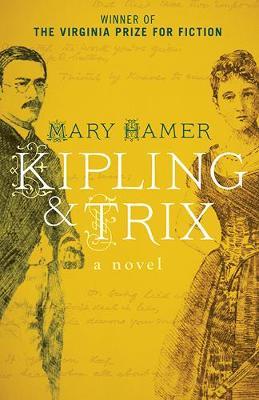 Kipling & Trix: A Novel (Paperback)