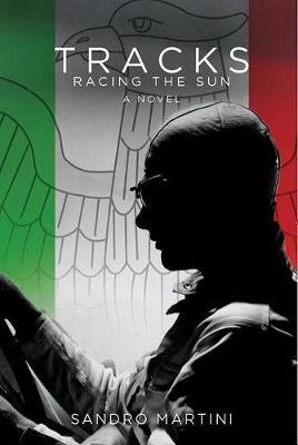 Tracks, Racing the Sun (Paperback)