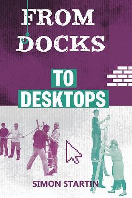 From Docks to Desktops (Paperback)