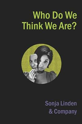 Who Do We Think We Are? (Paperback)
