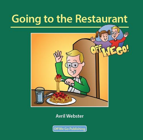 Going to the Restaurant (Paperback)
