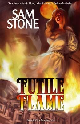 Futile Flame - The Vampire Gene No. 2 (Paperback)