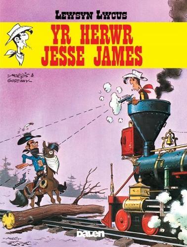 Lewsyn Lwcus: Yr Herwr Jesse James (Paperback)