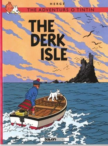 Adventurs o Tintin, The: The Derk Isle (Paperback)