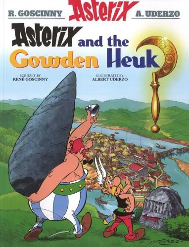 Asterix and the Gowden Heuk - Asterix in Scots (Paperback)