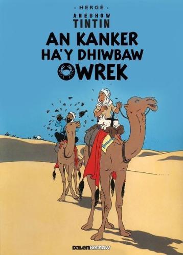 Tintin: An Kanker Ha'y Dhiwbaw Owrek (Cornish) (Paperback)