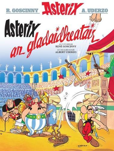 Asterix an Gladaidheatair (Gaelic) (Paperback)
