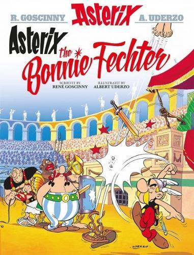 Asterix the Bonnie Fechter (Scots) (Paperback)