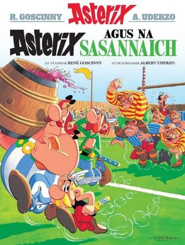 Asterix Agus Na Sasannaich (Gaelic) (Paperback)