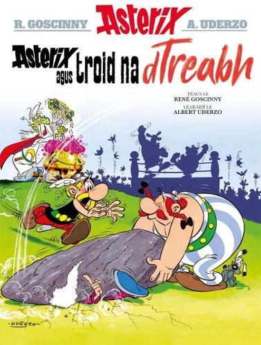 Asterix agus Troid na dTreabh (Irish) (Paperback)