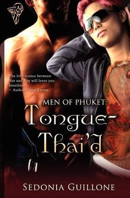 Men of Phuket: Tongue Thai'd (Paperback)