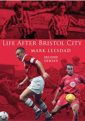 Life After Bristol City (Paperback)