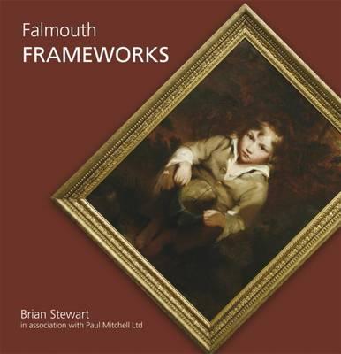 Falmouth Frameworks (Hardback)