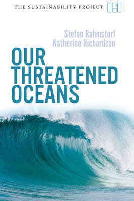Our Threatened Oceans - Sustainability Project (Paperback)