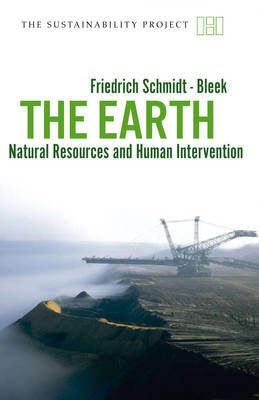 The Earth: Natural Resources and Human Intervention - Sustainability Project (Paperback)