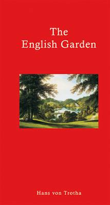 The English Garden (Hardback)