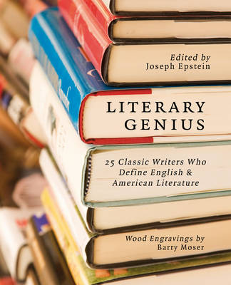 Literary Genius: 25 Classic Writers Who Define English and American Literature (Paperback)