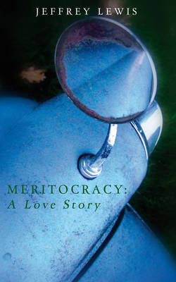 Meritocracy: a Love Story (Paperback)