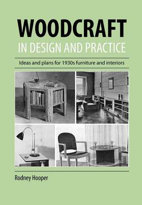 Woodcraft In Design And Practice (Paperback)