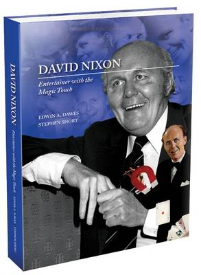 David Nixon: Entertainer with the Magic Touch (Hardback)
