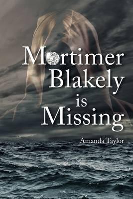 Mortimer Blakely is Missing (Paperback)
