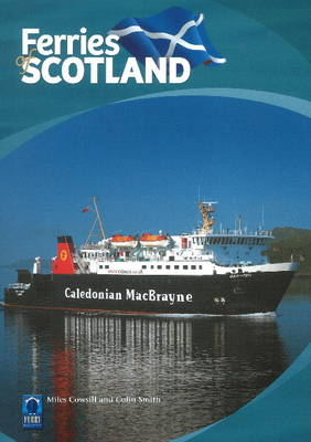 Ferries of Scotland: Part 3: Past & Present (Paperback)