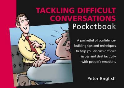 Tackling Difficult Conversations Pocketbook (Paperback)