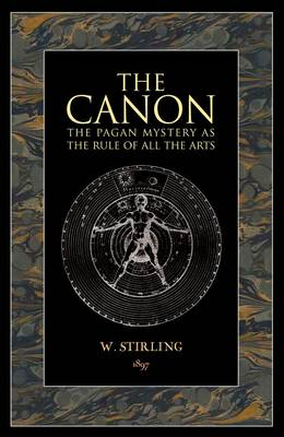 The Canon: The Pagen Mystery As The Rule of All Arts (Paperback)