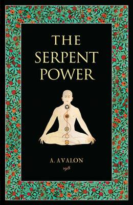 The Serpent Power (Paperback)