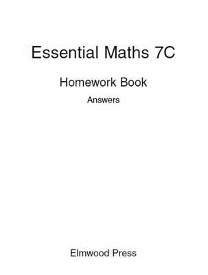 Essential Maths 7c Homework Book Answers - Essential Maths (Paperback)