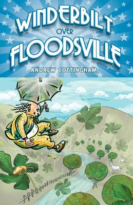 Winderbilt Over Floodsville (Paperback)
