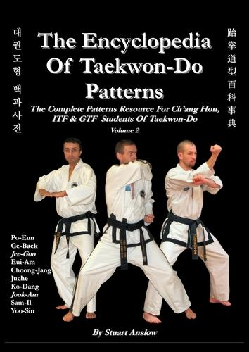 THE ENCYCLOPAEDIA OF TAEKWON-DO PATTERNS Vol 2 (Paperback)