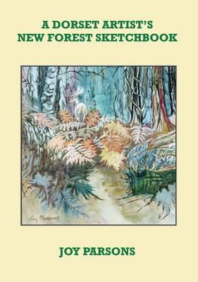 A Dorset Artist's New Forest Sketchbook (Paperback)