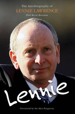 Lennie: The Autobiography of Lennie Lawrence (Hardback)