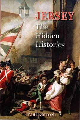 Jersey: The Hidden Histories (Paperback)