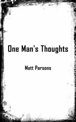 One Man's Thoughts (Paperback)