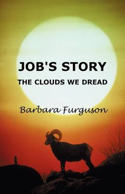 Job's Story: The Clouds We Dread (Paperback)