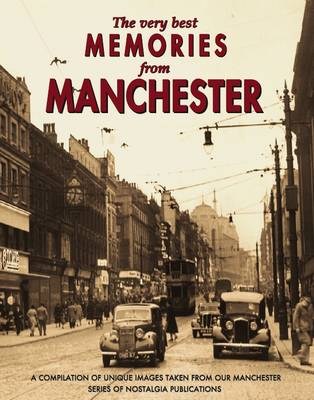 The Very Best Memories from Manchester (Paperback)