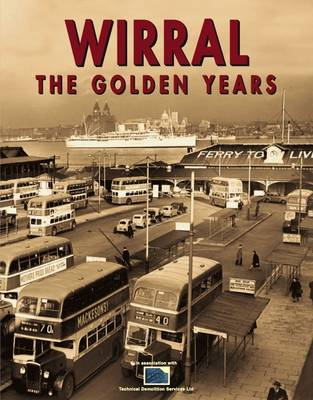 Wirral the Golden Years (Paperback)